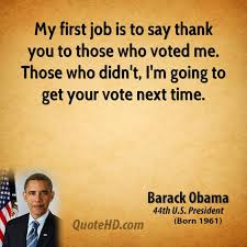 My First Job Is To Say Thank You Those Who Voted Me