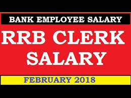 RRB CLERK SALARY FEBRUARY 2018