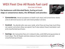 WEX Fleet One. - Ppt Download Movin Out Truckers Solution Real Solutions For Commercial Fueling Fleet Fuel Cards Texas Truck Drivers Steal 13000 In Diesel Using Stolen State Truck Driver Expense Spreadsheet 2018 Inventory How To American Association Of Owner Operators Help Ppare Your For Winter Wex Inc Best Apps 2019 Awesome The Road Secure Card Purchasing That Tracks Unauthorized Purchases Ownoperators Save Time Money