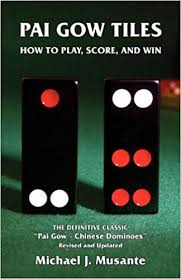 Pai Gow Tiles How to Play Score and Win Michael J Musante
