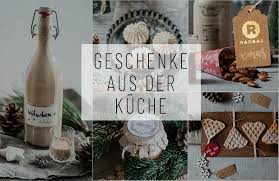 die schönsten weihnachtsgeschenke aus der küche inkl