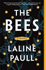 The Bees A Novel