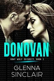 Donovan Gray Wolf Security 1 By Glenna Sinclair