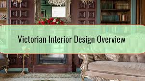 100 Interior Design Victorian Overview Home Tips