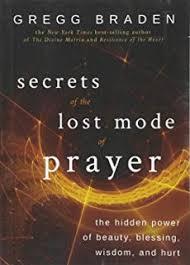 Secrets Of The Lost Mode Prayer Hidden Power Beauty Blessing