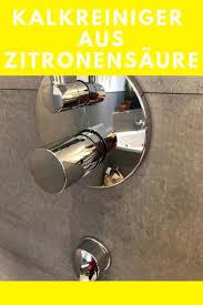 kalk entfernen mit zitronensäure kalkreiniger glasduschen