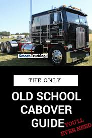 100 Best Semi Truck The Only Old School Cabover Guide Youll Ever Need
