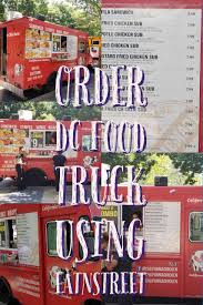 100 Food Trucks In Dc Today Order From California Fried Chicken Truck Washington