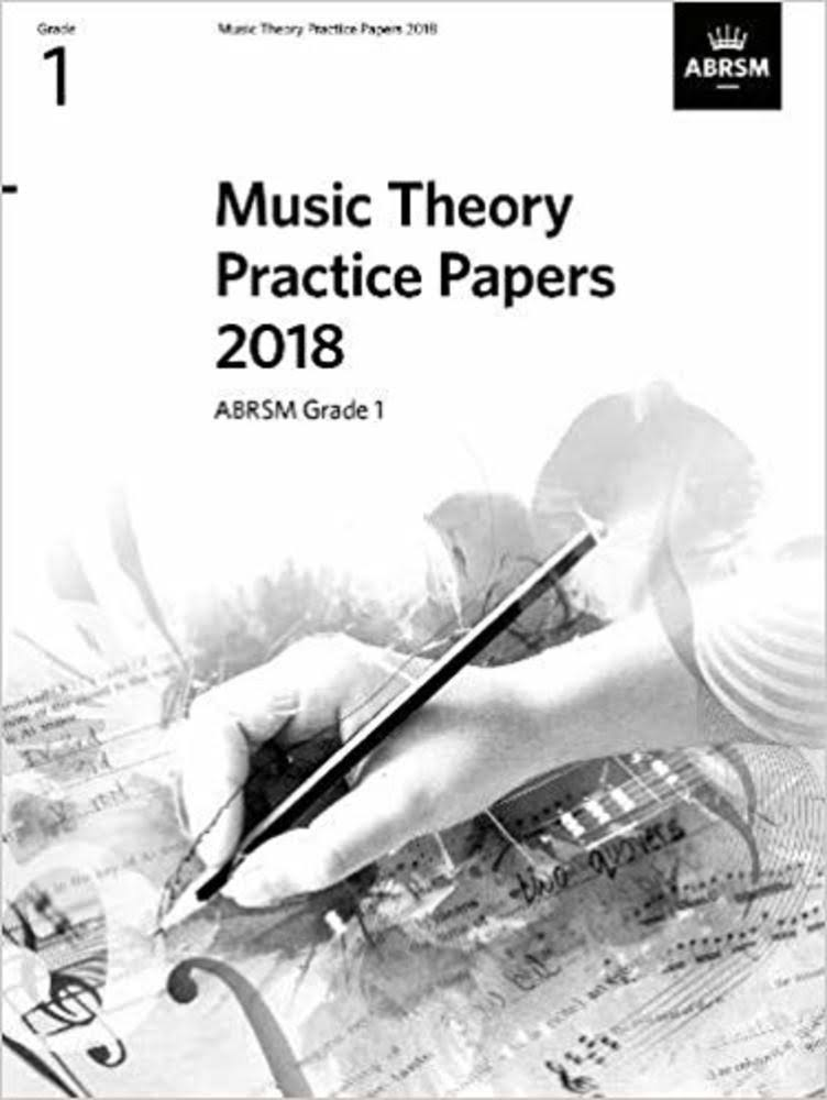 Music Theory Practice Papers; 2018: ABRSM Grade 1