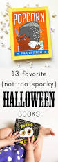 Katherines Collection Halloween 2014 by 13 Favorite Halloween Books Everyday Reading