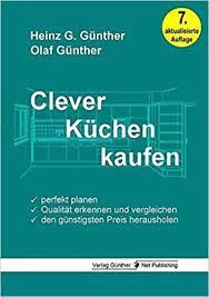 clever küchen kaufen perfekt planen qualität erkennen und