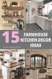 Kitchen Styles Ideas Farmhouse Kitchen Decoration Ideas Farmhouse Kitchen Decor