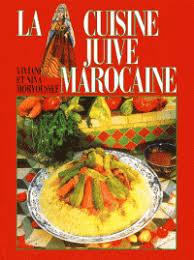 livre de cuisine marocaine la cuisine juive marocaine moryoussef viviane moryoussef