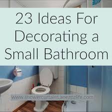 Shower Curtain Ideas For Small Bathrooms 23 Ideas For Decorating A Small Bathroom Shower Curtains