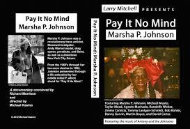 100 Michael P Johnson Ay It No Mind Marsha 2012 IMDb