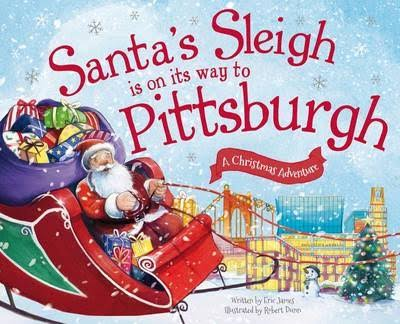 Santa's Sleigh Is on Its Way to Pittsburgh - Eric James