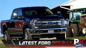 Ford's Third Recall In A Week Affects 2017 Ford F-250s - YouTube Ford Recalls 2017 Super Duty Explorer Models Recalls 143000 Vehicles In Us Cluding F150 Mustang Doenges New Dealership Bartsville Ok 74006 For Massaging Seats Transit Wagon For Rear Seat Truck Safety Recall 81v8000 Fordificationcom 52600 My2017 F250 Pickup Trucks Over Rollaway Risk Around 2800 Suvs And Cars Flaws 12300 Pickups To Fix Steering Faces Fordtruckscom Confirms Second Takata Airbag Death Fortune More Than 1400 Fseries Trucks Due Airbag The Years Enthusiasts Forums