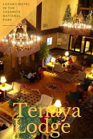 Ahwahnee Dining Room Wine List by Best 25 Yosemite National Park Lodging Ideas On Pinterest