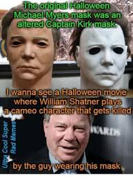 Halloween Film William Shatner Mask by The Originalhalloween Michael Myers Mask Was An Altered Captain
