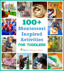 This Is A Collection Of Over 100 Montessori Inspired Activities For Toddlers