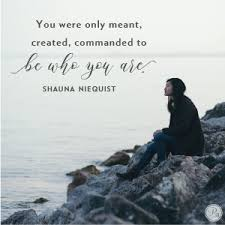 Be Who God Created You To