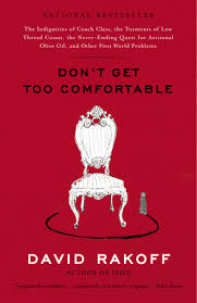 Don t Get Too fortable by David Rakoff