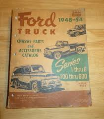 100 Oem Truck Accessories OEM 19481954 Ford Series 100 Thru 600 Chassis Parts