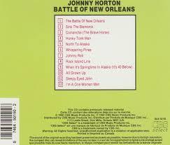 Sink The Bismarck Johnny Horton review johnny horton u2013 battle of new orleans 1981 1990