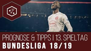 Bundesliga Prognose Fussball Wetten Tipps 13 Spieltag 20182019
