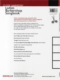 Close Harmony The Novello Ladies Barbershop Songbook