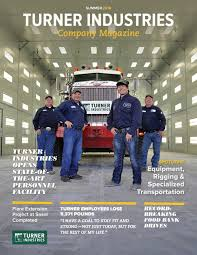 Turner Industries Company Magazine Summer 2016 By Turner Industries ... Trucking Carrier Warnings Real Women In Mtl Yard Maislin Bros Pinterest Turner Brothers Llc Home Facebook Company Best Image Truck Kusaboshicom Competitors Revenue And Employees Owler Red Classic Mack Trucks After The Rain 104 Magazine 2018 Pky Beauty Championship Report By Mid Movin Out Second Annual Semicasual Show Peroulis Archives