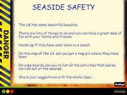 SEASIDE SAFETY The UK Has Some Beautiful Beaches