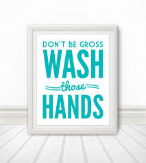 Printable Bathroom Occupied Signs by Don U0027t Be Gross Wash Your Hands Wash Your Hands Print