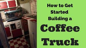 How To Get Started Building A Mobile Coffee Truck Business. - YouTube Httpimasileldongirl Files Wordpress Com1207red Coffee Truck Launching Your Cart Business Challenges And Opportunities Starting A Food Truck Business Youtube Coffee Plan Maxresde Trade Me Image Of San Diego Perky Beans Bbq For Sale Wollong Illawarra Inspiration Good Proper Cuppa In Ldon Remodelista Fding A Oasis Off The Loneliest Road America Oregon Mobile Is Open Coos Baynorth Bend Ctomcoffeetruckbusinessslide0 Wilmeth Group Id Van Fitout Pilotworkshq Medium 13mdugqfakeldys6lu