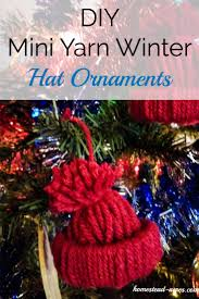 Homemade Christmas Tree Preservative by How To Make A Mini Winter Hat Christmas Ornament Homestead Acres