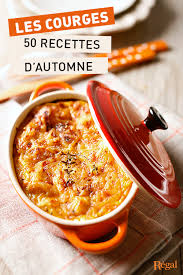 cuisiner citrouille 50 délicieuses recettes d automne au potiron courge butternut