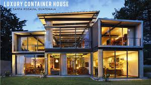 100 Luxury Container House Shipping Home In Santa Rosalia Guatemala YouTube