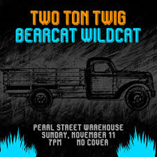 100 Two Ton Truck Twig Come On Out And See Us And Bearcat Wildcat
