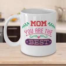 Mothers Day 2018 Mom You Are The BEST Coffee Mug Gifts Etsy