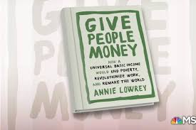 100 Universal Truck Driving School Journalist And Author Annie Lowrey Book Give People Money Recode