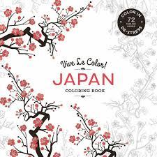 Vive Le Color Japan Adult Coloring Book In De Stress 72 Tear Out Pages By Abrams Noterie Paperback