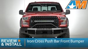 2015-2017 Ford F-150 Iron Cross Push Bar Front Bumper Review ...