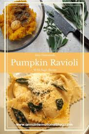 Pumpkin Ravioli Sage Butter Sauce by Forget Halloween The Best Way To Use Pumpkin Is In Ravioli