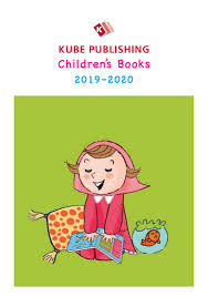 100 Kube Homes Publishing Childrens Catalogue 201920 By