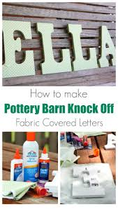 How To Make Pottery Barn Knock Off Fabric Covered Letters | Fabric ... Baby Gift Registry Baby Pinterest Registry 25 Unique Best Baby Gifts Ideas On Shower Stores For Apparel And Toys In Nyc Nautical By Nature Guide Kids 12 Best Bajo Wooden Toys Images Kids Shellane Holgado Nursery Animal Wraps Pottery Barn Gifts Girls Room How To Make Knock Off Fabric Covered Letters Barn Glider A Unique Idea From