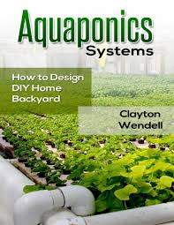 Aquaponics Systems: How To Design DIY Home Backyard Aquaponics ... Justines Aquaponics Which Cycles Water Through A Fish Pond And Hydroponics Systems With Fish An Post About Backyard Aquaponic Kijani Grows Will Bring Small Internet Connected Aquaponics Without Simple Diy Reviewhow To Make For Sale Visit My Personal Diy How To Design Home Best 25 Ideas On Pinterest Diy E A View Topic Lyndons System Expansion Ibc Razor Family Farms Review I Could Probably Start Growing Own Tilapia Exposed Photo On Cool