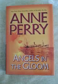 Angels In The Gloom World War One Novels 3 Anne Perry HCDJ BCE