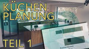 profi tipps zur küchenplanung küchenkauf teil 1