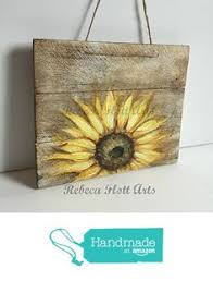 SUNFLOWER On Rustic Wood Original Hand Painted By Rebeca Flott From RebecaFlottArts PaintingPallet