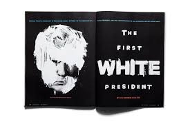 The First White President